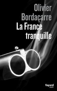La France tranquille