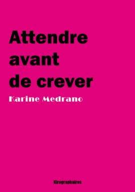 CVT_Attendre-avant-de-crever_8806