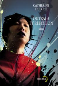 outrage et rébellion 2