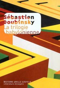 trilogie babylonienne