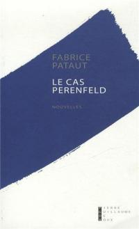 le cas perenfeld