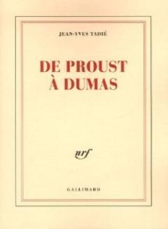 De_Proust_a_Dumas