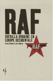 RAF Guérilla urbaine en Europe Occidentale