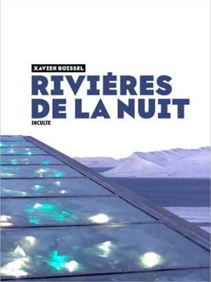 Rivières de la nuit