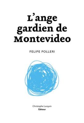 L'ange gardien de Montevideo