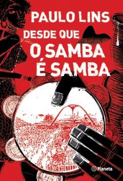 Capa-do-livro-Desde-que-o-Samba-E-Samba-segundo-romance-de-Paulo-Lins-Cidade-de-Deus--original