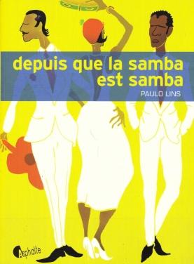 Depuis que la samba est samba