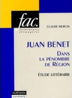 Juan_Benet_Dans_la_penombre_de_Region_Etude_litteraire
