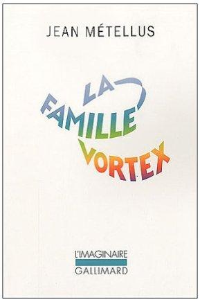 La famille Vortex