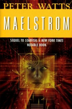 Maelstrom-Rifters-2-by-Peter-Watts