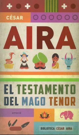 el-testamento-del-mago-tenor-de-cesar-aira-8681-MLA20006687535_112013-F
