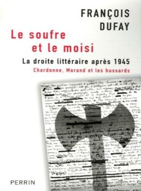 Le_soufre_et_le_moisi_la_droite_litteraire_apres_1945
