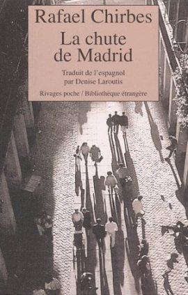 La chute de Madrid Chirbes