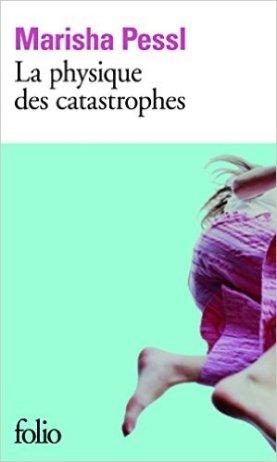 La physique des catastrophes