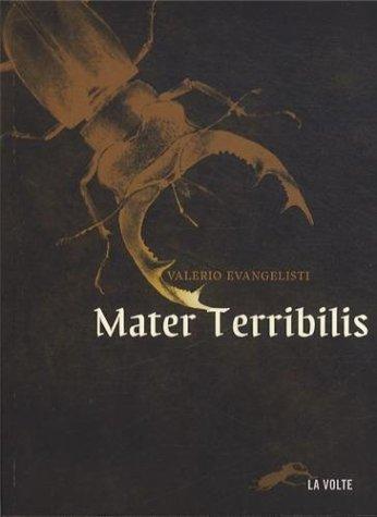 Mater Terribilis