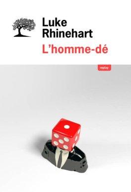 L'homme-Dé Rhinehart