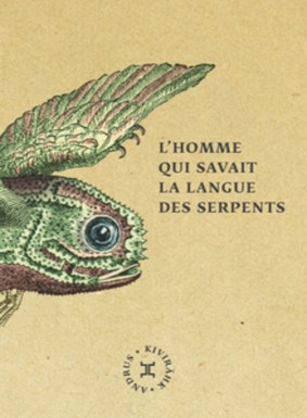 l_homme_qui_savait_la_langue_des_serpents