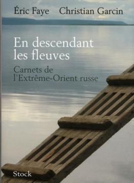 en_descendant_les_fleuves_carnets_de_l_extreme_orient_russe