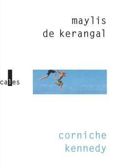 corniche-kennedy-de-maylis-de-kerangal