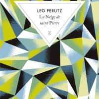 La Neige de saint Pierre : Léo Perutz [LC avec Rachel]