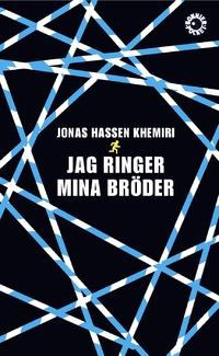 9789174293463_200x_jag-ringer-mina-broder_pocket