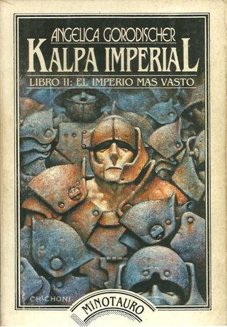 kalpa-imperial-libro-ii-el-imperio-mas-v-angelica-gorodischer