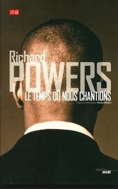 Richard-Powers-Le-temps-ou-nous-chantions-240x385