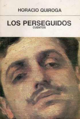 los-perseguidos-horacio-quiroga-D_NQ_NP_182015-MLU25108267487_102016-F