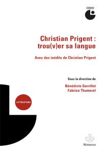 christian-prigent-trouver-sa-langue