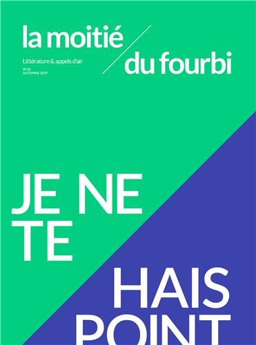 I-Grande-91057-la-moitie-du-fourbi-n-10-je-ne-te-hais-point-novembre-2019.net